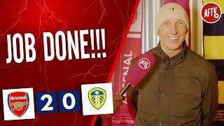 Arsenal 2-0 Leeds United   JOB DONE!!! (Lee Judges)