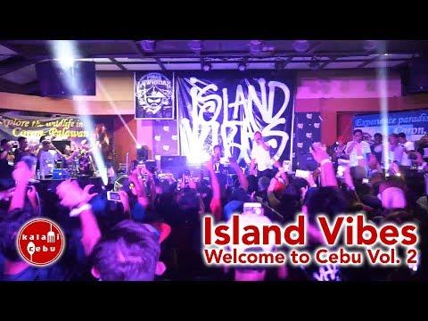 Island Vibes - Welcome to Cebu Vol. 2