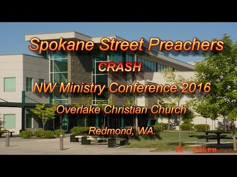 Spokane Street Preachers CRASH NW Ministry Conference 2016