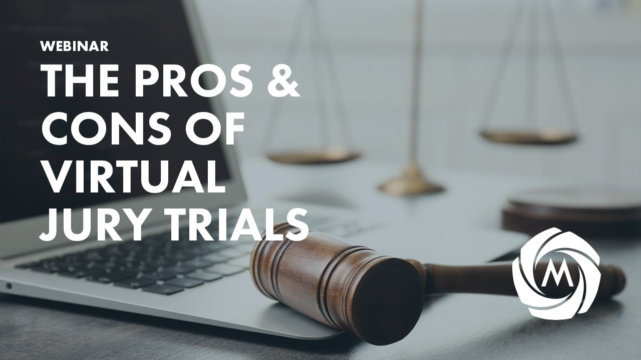 The Pros & Cons of Virtual Jury Trials video