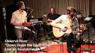 "Okkervil River: ""Down Down The Deep River,"" Live On Soundcheck"