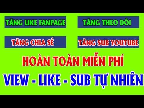 Tool Tăng View – Theo Dõi – Chia Sẻ – Like Fanpage – Sub Youtube 2018 | Miễn Phí