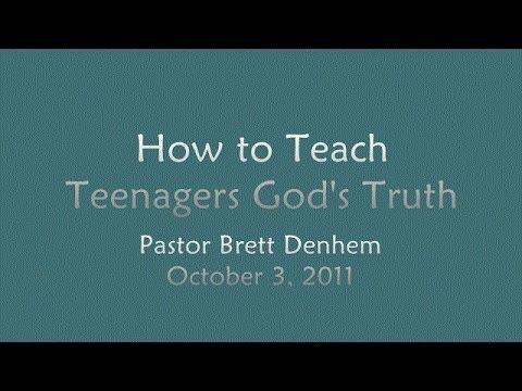 How to Teach Teenagers God's Truth