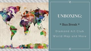 Unboxing:  Breaking the Ban (just this once) - Diamond Art Club - diamond painting