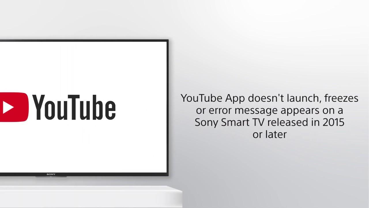 Troubleshoot Youtube App Error On Sony S Smart Tvs Youtube