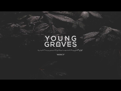 Young Graves - Mercy / Eyes of Fire (2017 Self-Titled Release)