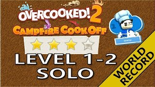 Campfire Cook Off 🔥 WORLD RECORD - Level 1-2 Solo 4 stars! Score: 960 - Overcooked 2 DLC!