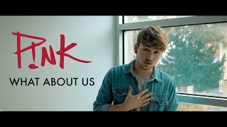 Pink - What About Us | Cover by BTWN US