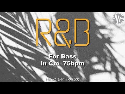 R&B Jam For【Bass】C minor 75bpm No Bass BackingTrack