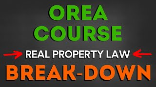 OREA Course Break-down - Real Property Law