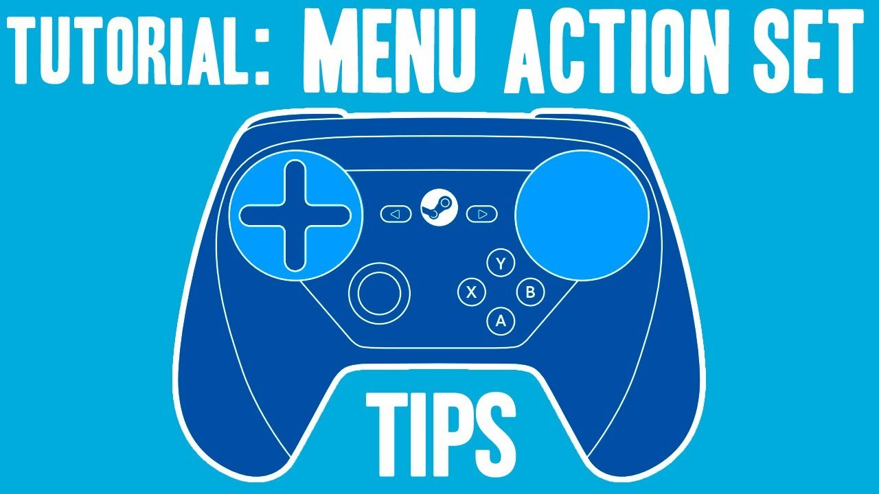Menu Action Set Auto Switch + Release Press Tip / Troubleshooting - Steam  Controller Tutorial / Tip