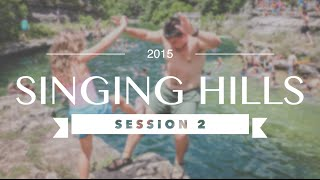 Singing Hills 2015 - Session 2