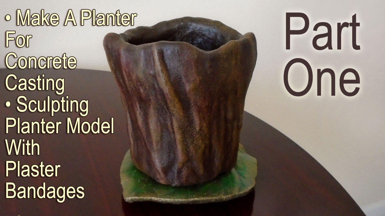 5 Things That Are Made Of Cement : Part one make a planter for concrete casting sculpting