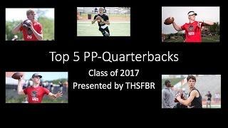 Top PP-Quarter Backs in the Class of 2017 THSFBR thumbnail