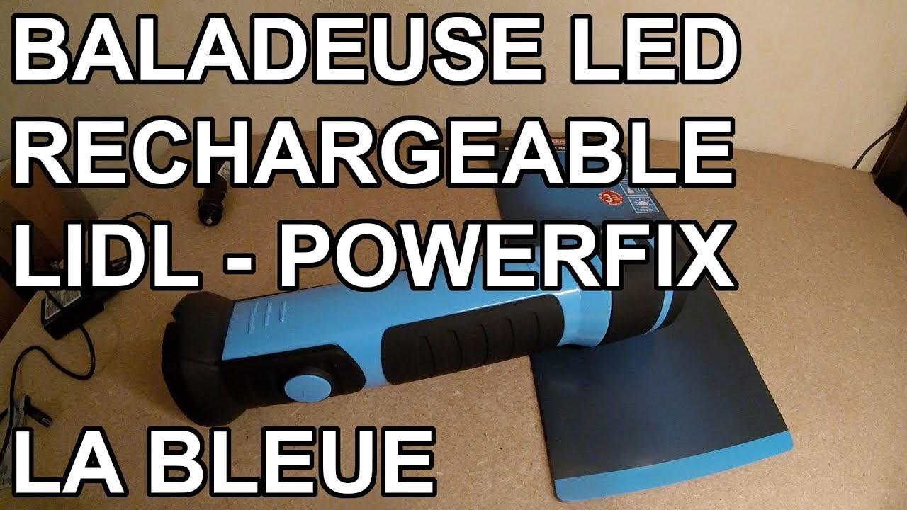 Baladeuse Led Rechargeable Bleue Lidl Powerfix Youtube