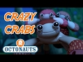 Octonauts - Crazy Crabs | 20+ minutes | Sea Stories with Octonauts