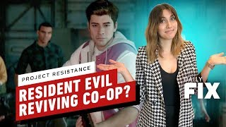 Is Resident Evil Reviving Co-Op With Project Resistance? - IGN Daily Fix