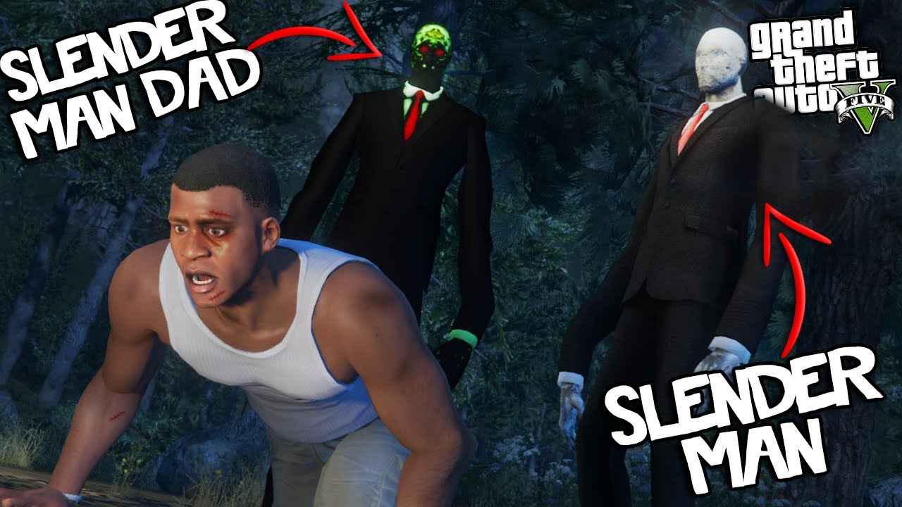 SLENDER MAN and his DAD find FRANKLIN (GTA 5 Mods)