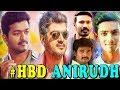 Happy birthday Anirudh Ravichander | anirud album songs | mersal anirud | anirud hit songs