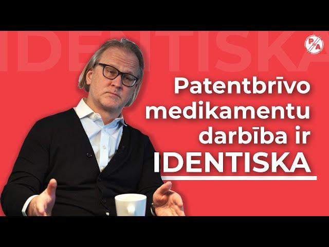 Dr. Uģis Gruntmanis par patentbrīvajiem medikamentiem