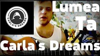 Carla's Dreams-Lumea ta (Зуйков Юрий cover version)