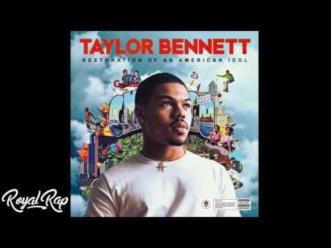 Taylor Bennett - Restoration Of An American Idol (Full Mixtape)