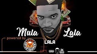 Kaadinal Fyah - Mula La La La [Fyah Tick Riddim] December 2017