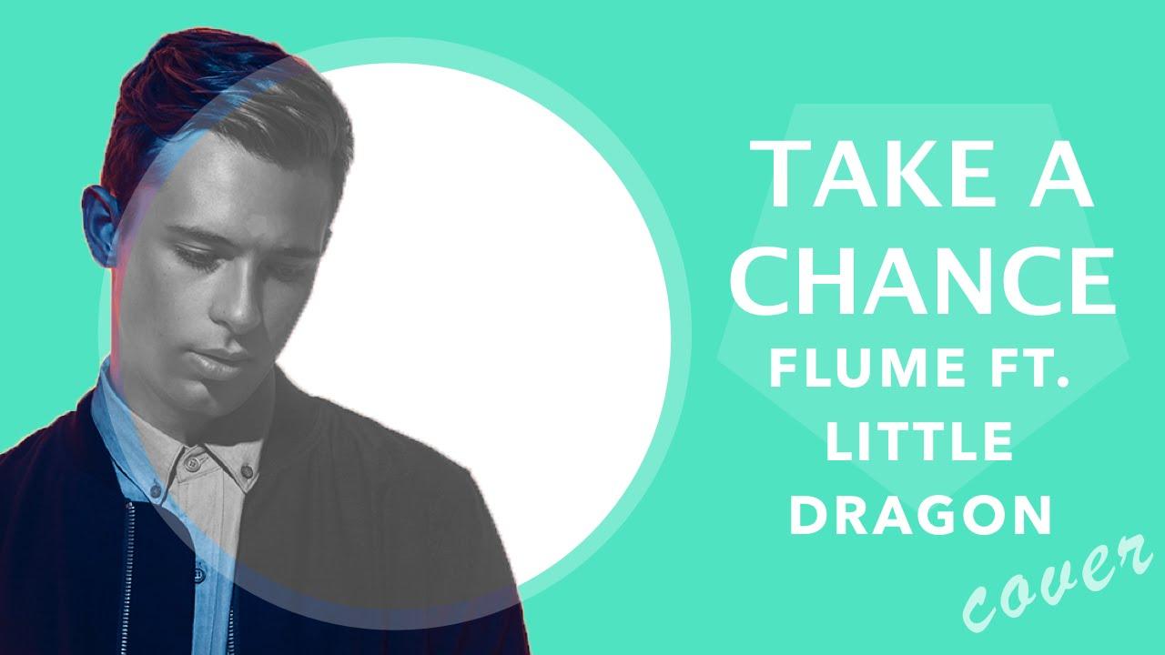 flume-take-a-chance-ft-little-dragon-obi-remix-ft-monte-del-monte-monte-del-monte