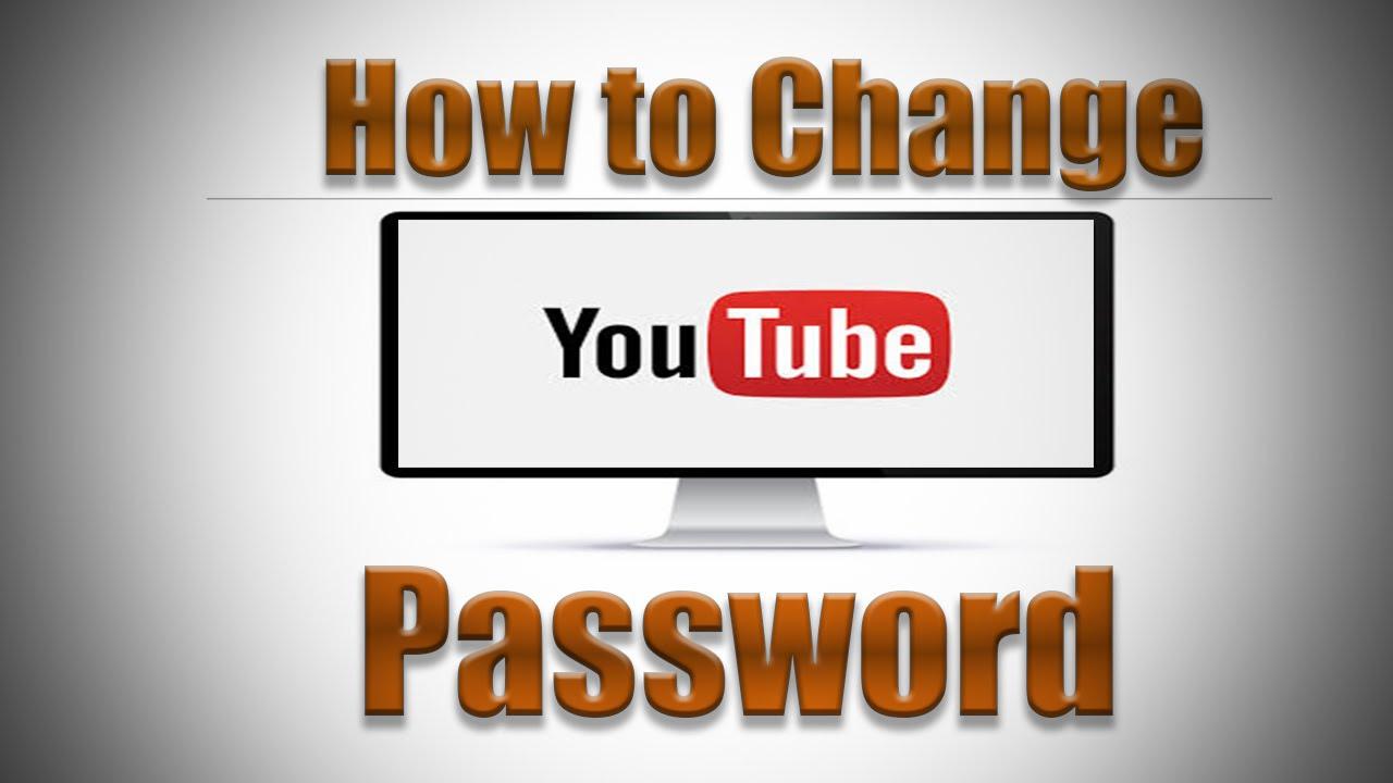 How to Change YouTube Password 2016