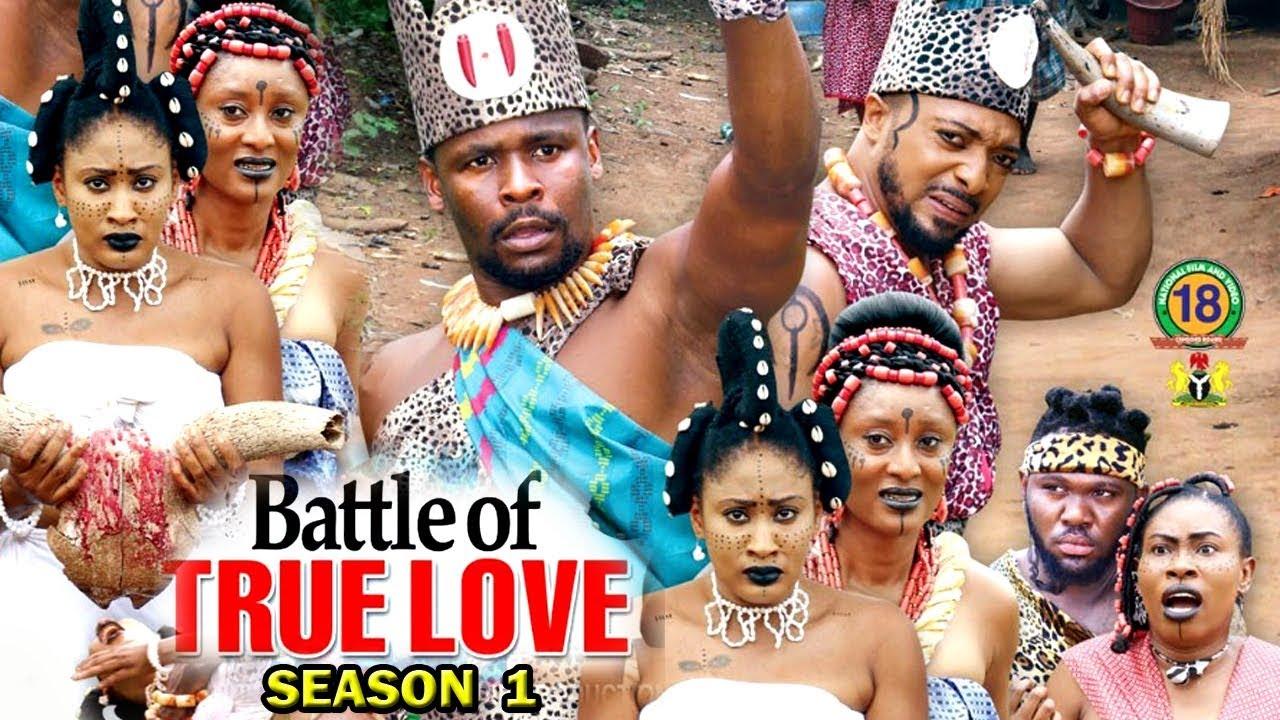 Download Battle Of True Love Season 1 - (New Movie) 2018 Latest Nigerian Nollywood Movie Full HD | 1080p