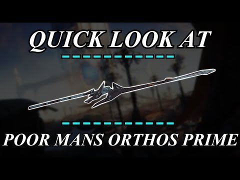 Warframe - Quick Look At : Poor Mans Orthos Prime (Zaw) thumbnail