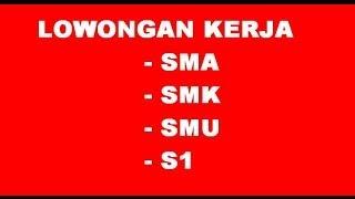 Lowongan Kerja Sma Terbaru Surabaya Jakarta Bandung