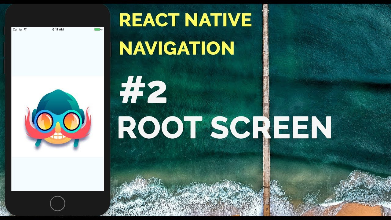 #2 Root Screen | Wix React Native Navigation 2