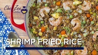 Shrimp Fried Rice | Arroz Frito con Camarones | One Pot Meals | Chef Zee Cooks
