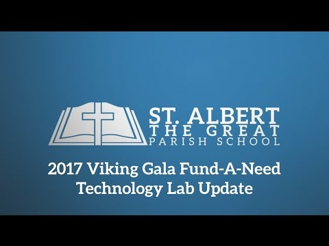 2017 Fund-A-Need: Technology Lab Update