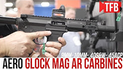 NEW! Aero's Glock Mag AR Carbines in 9mm, 10mm, .40S&W and .45ACP [SHOT Show 2020]