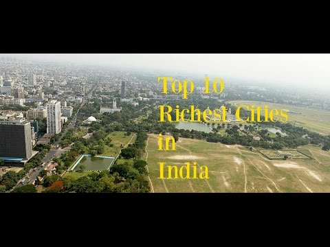 Top 10 Richest Cities In India - 2016