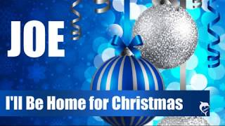 Watch Joe Ill Be Home For Christmas video