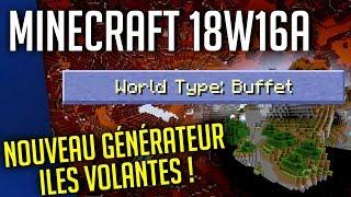 MineCraft Snapshot 18w16a : Nouveau Générateur de Mondes !