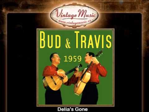 Bud and Travis -- Delia's Gone