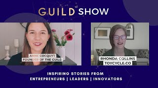 GUILD Show - Rhonda Collins Founder of Toycycle - A Concierge Marketplace for Toys