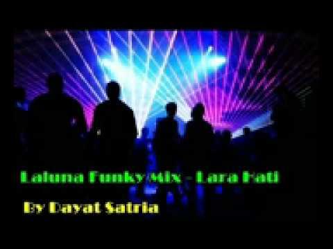 Laluna Funky Mix Lara Hati