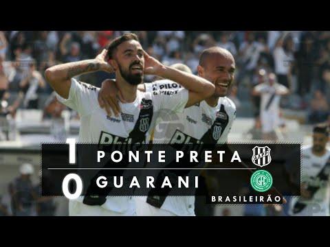 Ponte Preta 1 x 0 Guarani | Melhores Momentos - Brasileirão SÉRIE B