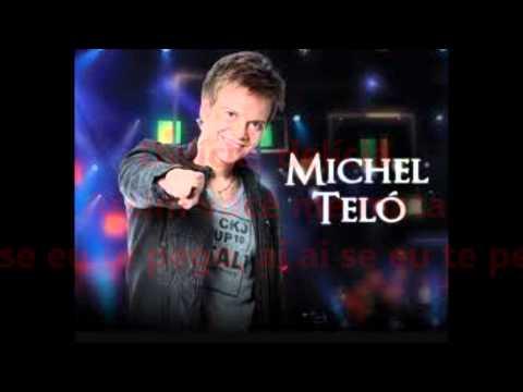Songtext von Michel Teló - Ai Se Eu Te Pego Lyrics