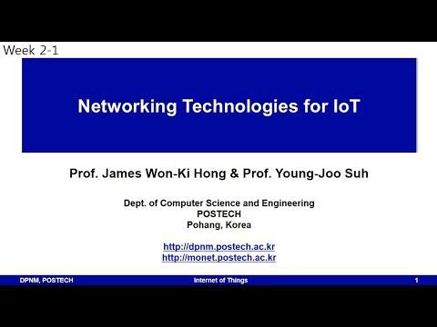 [포스텍 MOOC] IoT(Internet of Things): week 2-1 Networking Technologies for IoT