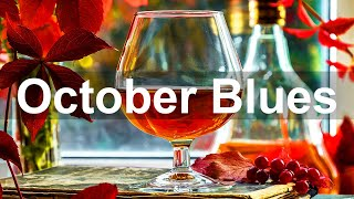 October Blues  Relax Autumn Blues Rock Music  Best of Blues Guitar and Piano Background
