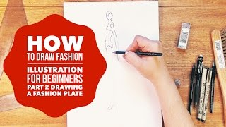 Ep. #2 How to Draw Fashion Illustration for Beginners Making Fashion Plates