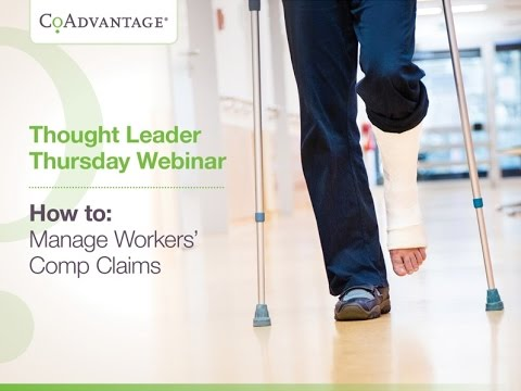 How to Manage Workers' Comp Claims - CoAdvantage Webinar