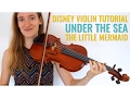 Under the Sea - The Little Mermaid [Violin Tutorial] // Disney Songs Lessons