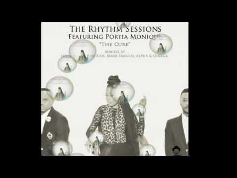 The Rhythm Session feat. Portia Monique - The Cure(Adam Rios Main  Vox)